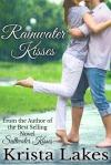 rainwater kisses