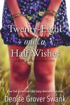 twenty eight and a half wishes