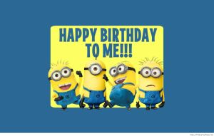 Happy-birthday-to-me-minions-saying